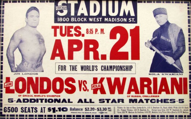 On April 21, 1931 at Promotional poster for a match between Jim Londos and Kola Kwariani at the Chicago Stadium on 21 April 1931.